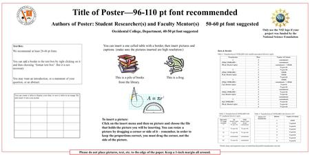 Title of Poster—96-110 pt font recommended Authors of Poster: Student Researcher(s) and Faculty Mentor(s) 50-60 pt font suggested Occidental College, Department,