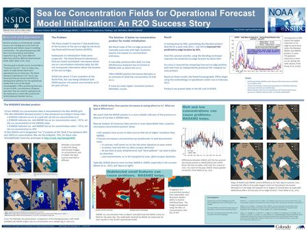 Sea Ice Concentration Fields for Operational Forecast Model Initialization: An R2O Success Story  Florence Fetterer (NSIDC)