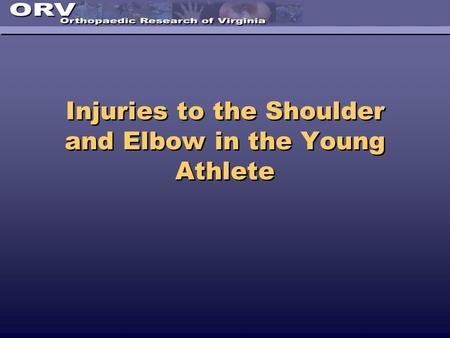 Injuries to the Shoulder and Elbow in the Young Athlete.