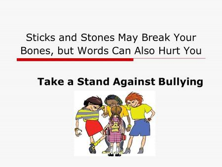 Take a Stand on Bullying Essay Sample