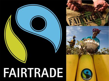 Fairtrade is about people, who don't get enough pay. After working their hardest day after day. Their profits are so small they can't keep going. They.