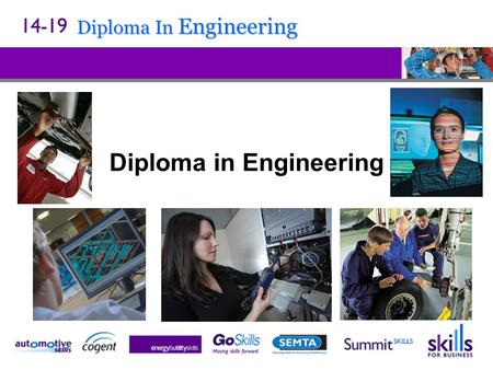 Diploma In Engineering Diploma in Engineering. Diploma In Engineering Question: What…. ….is new ? ….is a different way of learning ? ….is an alternative.