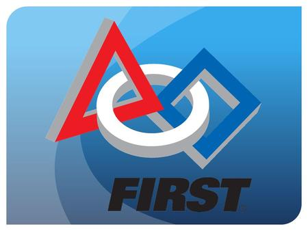 Welcome What is FIRST? ●FIRST is a World wide Robotics competition. ●Students are given a game and must design and build a robot to compete in that game.