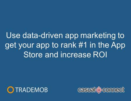 Use data-driven app marketing to get your app to rank #1 in the App Store and increase ROI.