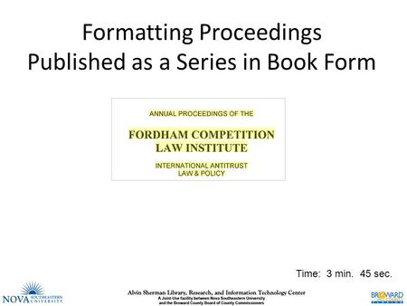 Formatting Proceedings Published as a Series in Book Form Time: 3 min. 45 sec.
