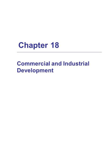 Chapter 18 Commercial and Industrial Development.