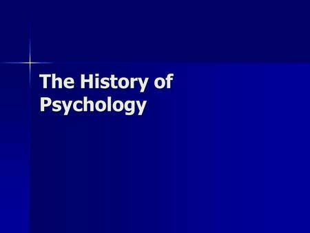 The History of Psychology. Objective Students will create a timeline in order to explain the historical emergence of Psychology as a field of study. Students.