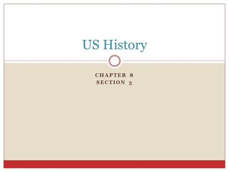 CHAPTER 8 SECTION 3 US History Section 3-4 Click the Speaker button to replay the audio. George Washington.