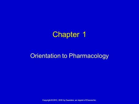 Orientation to Pharmacology