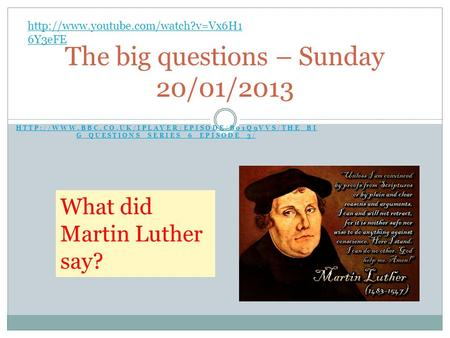 G_QUESTIONS_SERIES_6_EPISODE_3/ The big questions – Sunday 20/01/2013