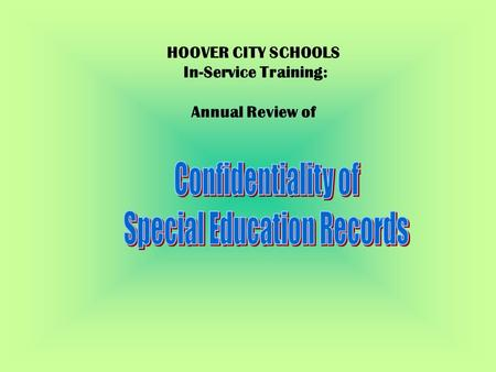 HOOVER CITY SCHOOLS In-Service Training: Annual Review of.