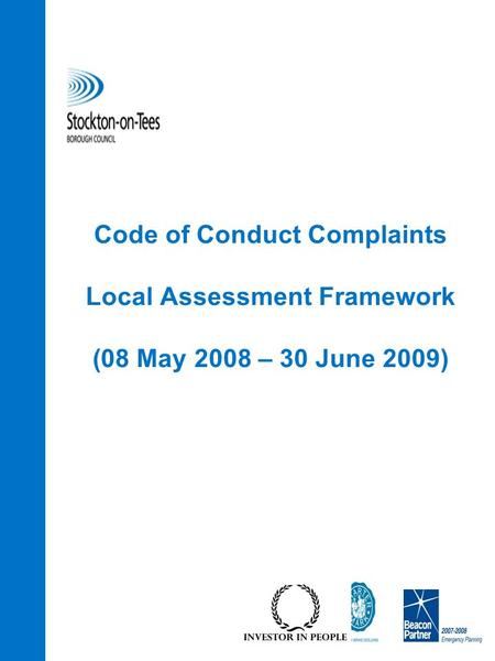 Code of Conduct Complaints Local Assessment Framework (08 May 2008 – 30 June 2009)