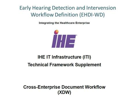 Early Hearing Detection and Intervension Workflow Definition (EHDI-WD)