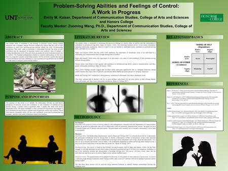 Problem-Solving Abilities and Feelings of Control: A Work in Progress Emily M. Kaiser, Department of Communication Studies, College of Arts and Sciences.