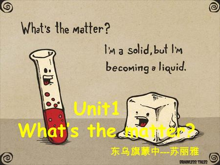 Unit1 What's the matter? 东乌旗蒙中 --- 苏丽雅 body feet tooth teeth.