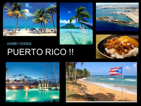 PUERTO RICO !! DARBY DODDS. FOOD IMPORTS/EXPORTS IMPORT : $40.8 billion Tobacco, Chocolate, Fish EXPORT : $61.7 billion Bananas, Coconuts, Rum, Canned.