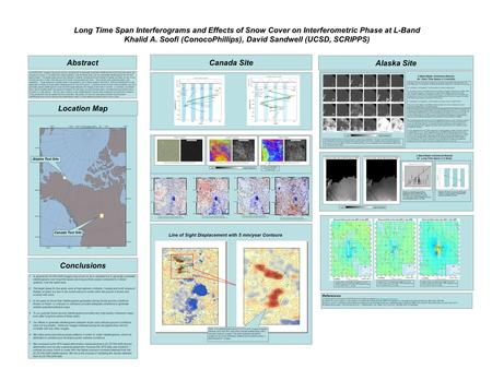 Long Time Span Interferograms and Effects of Snow Cover on Interferometric Phase at L-Band Khalid A. Soofi (ConocoPhillips), David Sandwell (UCSD, SCRIPPS)