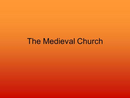 The Medieval Church. Church Authority Involved in spiritual and political matters Structure –Clergy –Pope –Bishops –Local priests.