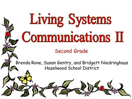Living Systems Communications II Second Grade