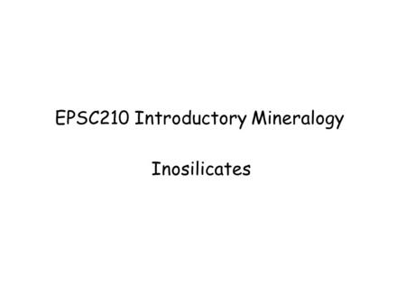 EPSC210 Introductory Mineralogy