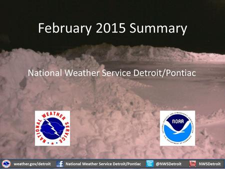 February 2015 Summary National Weather Service Detroit/Pontiac.