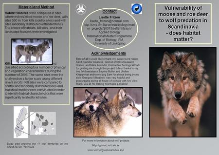 Vulnerability of moose and roe deer to wolf predation in Scandinavia - does habitat matter? Contact Lisette Fritzon