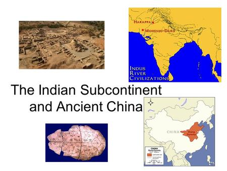 The Indian Subcontinent and Ancient China. Geography of the Subcontinent India as a landmass joined Eurasia about 10 million years ago Today includes.