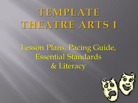 Lesson Plans, Pacing Guide, Essential Standards & Literacy.