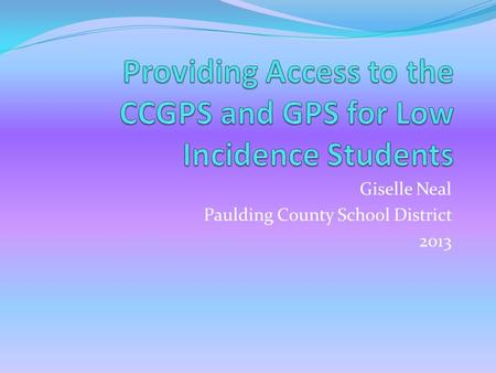 Giselle Neal Paulding County School District 2013.