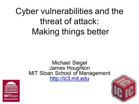Cyber vulnerabilities and the threat of attack: Making things better: