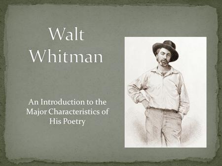 An Introduction to the Major Characteristics of His Poetry.