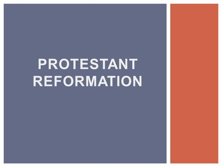 PROTESTANT REFORMATION. 28% of American adults left the faith in which they were raised (when including switches between Protestant churches, the number.