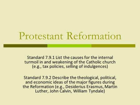 reformation causes essay Free essay: three causes of the protestant reformation the sixteenth century was a time when the acts and teachings of all religions came under a great.