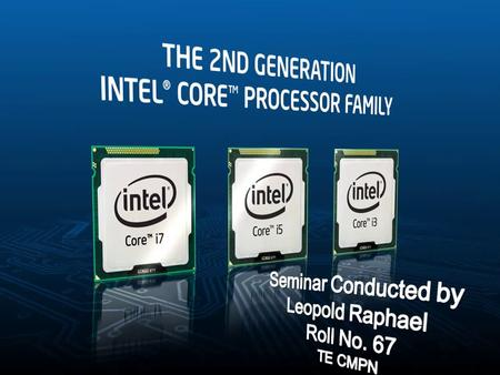 Select the 2nd Gen Intel® Core™ Processor that is Best for YourBusiness Intel® Core™ i3 Processor— Affordable Business PC. CPU Frequency 3.3 GHz with.