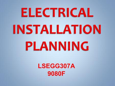 LSEGG307A 9080F. Describe the acceptable methods for determining the maximum demand on an installation's consumer's mains. Calculate the maximum demand.