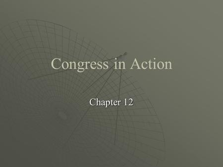Congress in Action Chapter 12. I. Congressional leadership: Mostly party leadership A. House leadership 1.The Speaker of the House Formal powers:Formal.