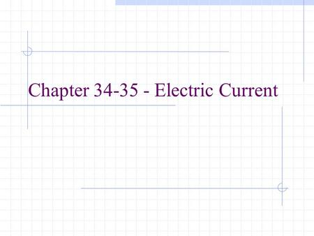 Chapter Electric Current