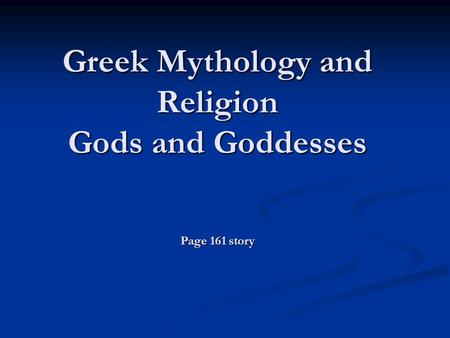 Greek Mythology and Religion Gods and Goddesses Page 161 story.
