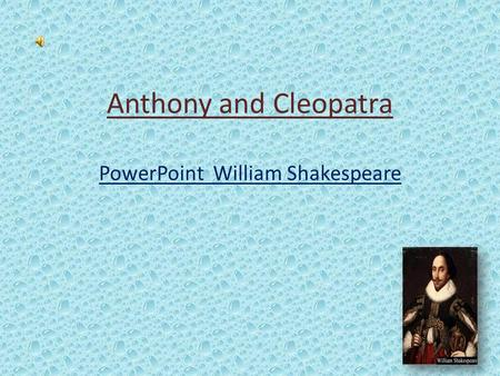 Anthony and Cleopatra PowerPoint William Shakespeare.