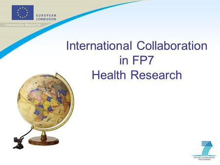 International Collaboration in FP7 Health Research.
