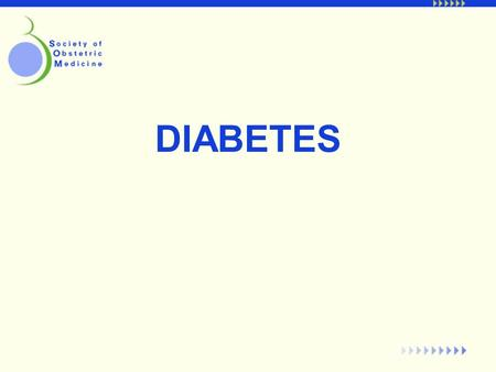 DIABETES. Type I Diabetes: Preconception Counseling The most important aspect of the management of the Type I diabetic during pregnancy is preconception.
