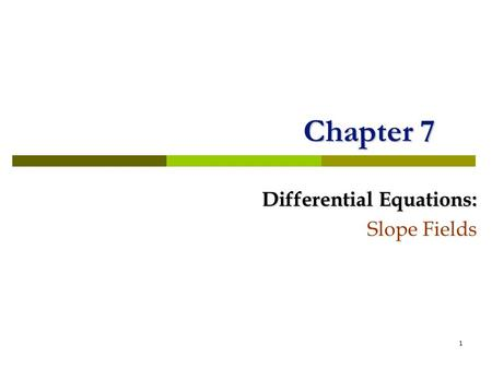Differential Equations: Slope Fields