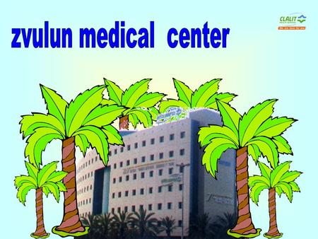 "Zvulun medical center was founded in 1984 in the city of Kiryat-bialik. The center serves a population of 330,000 residents who are ensured by ""Clalit."