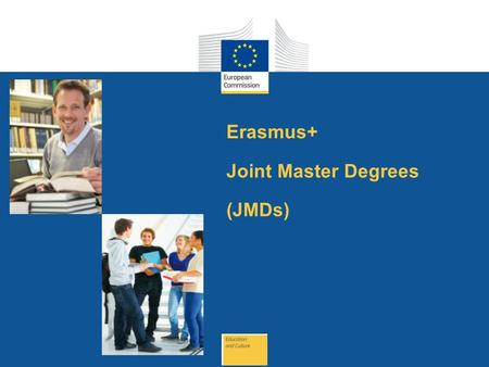 Date: in 12 pts Erasmus+ Joint Master Degrees (JMDs)