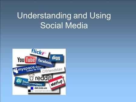 Understanding and Using Social Media. Attention Overload.