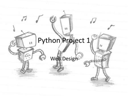 Python Project 1 Web Design.