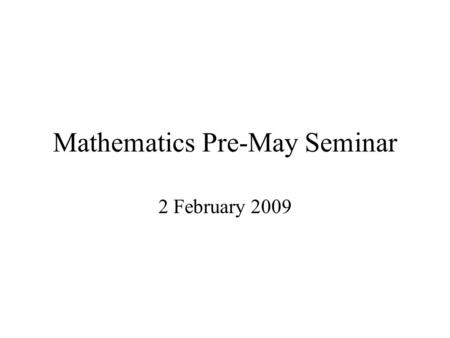 Mathematics Pre-May Seminar 2 February 2009. Surviving image of Pythia from Delphi.