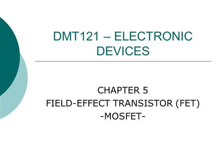 DMT121 – ELECTRONIC DEVICES
