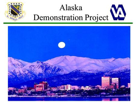 Alaska Demonstration Project. Overview Joint Venture Initiatives Joint Venture Business Office (JVBO) Goals Itemized Billing VA Workload Credit New VA.
