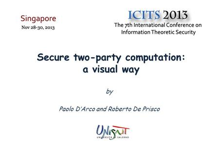 Secure two-party computation: a visual way by Paolo D'Arco and Roberto De Prisco.